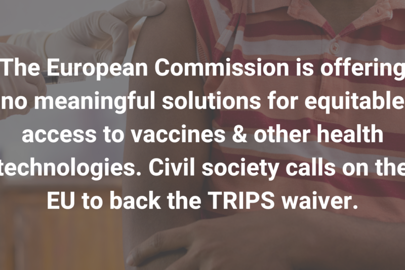 Civil society urges the European Commission and EU Member States not to block TRIPS waiver at WTO