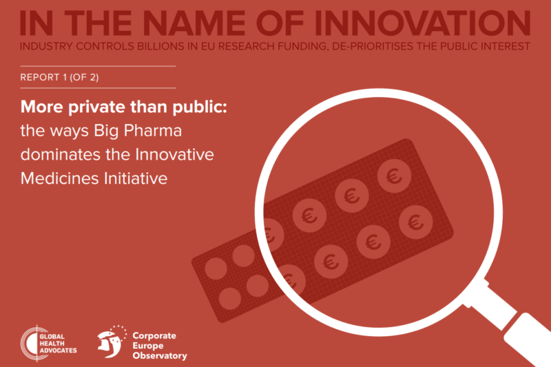 """New report : """"More private than public: the ways Big Pharma dominates the Innovative Medicines Initiative"""""""